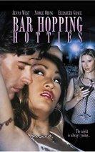 Bar Hopping Hotties Erotik Film izle